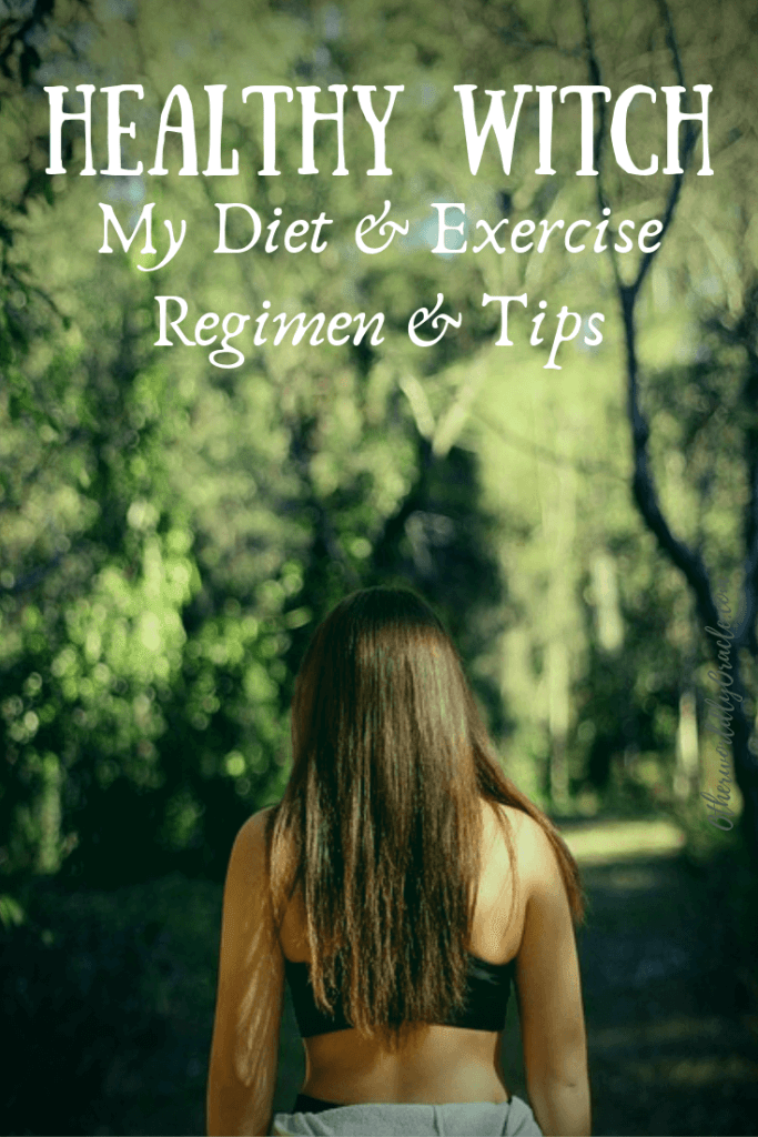 Healthy Witch: This Witch's Diet & Exercise Regimen and Tips
