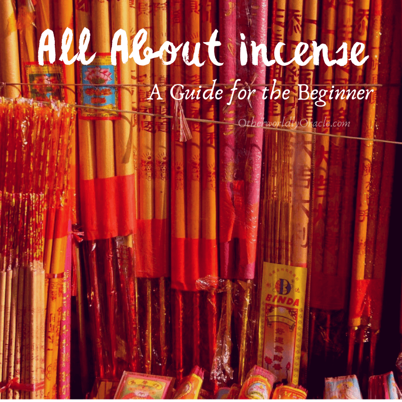 Incense Magic: Ultimate Guide for Beginners on Incense Types, Magic Properties and More!