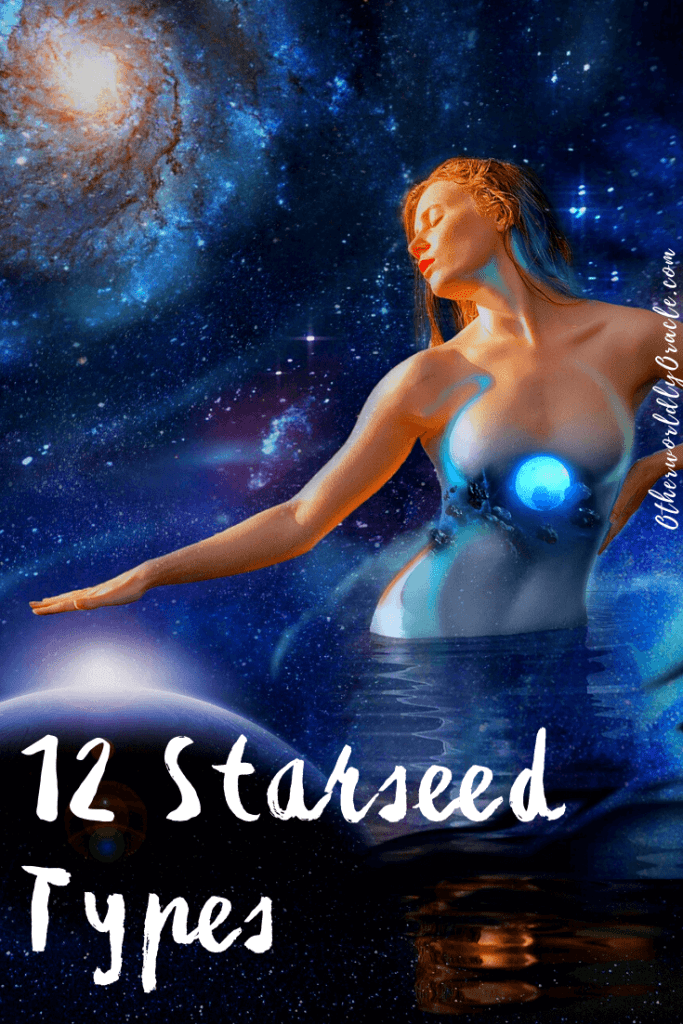 Which Starseed Type Are You? 12 Different Starseed Traits and Characteristics.