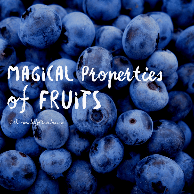 Magical Properties of Fruits A-Z