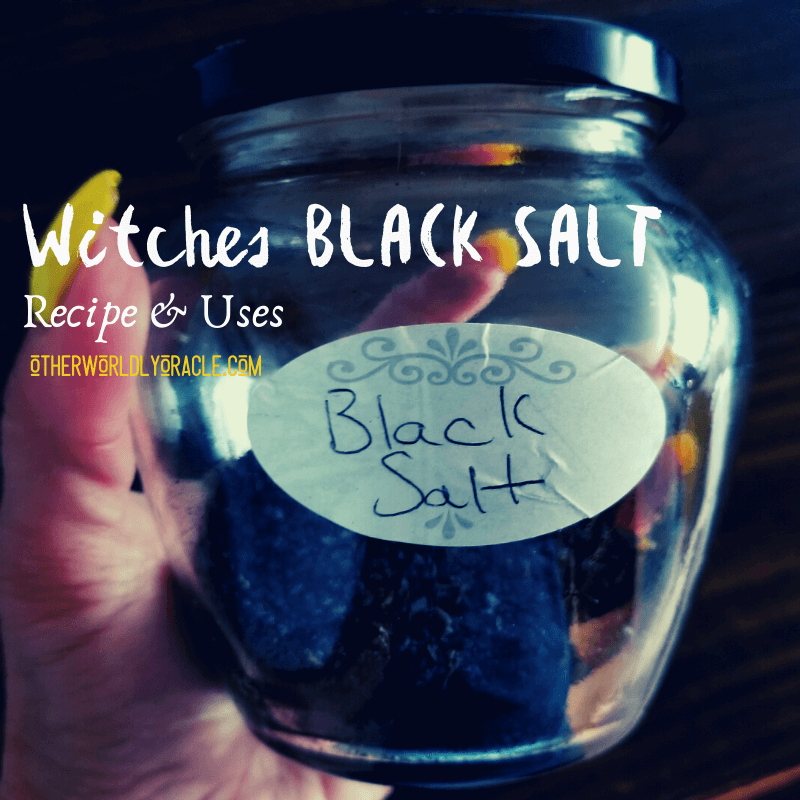 Witches Black Salt: EASY Recipe + What is Witches Black Salt Used For?