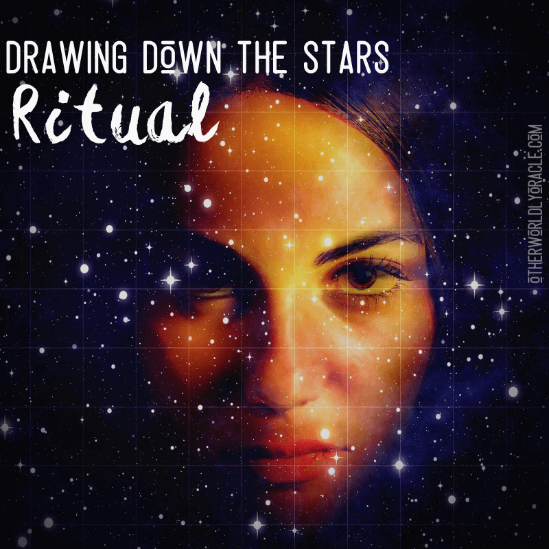 Drawing Down the Stars Ritual to Connect with the COSMOS