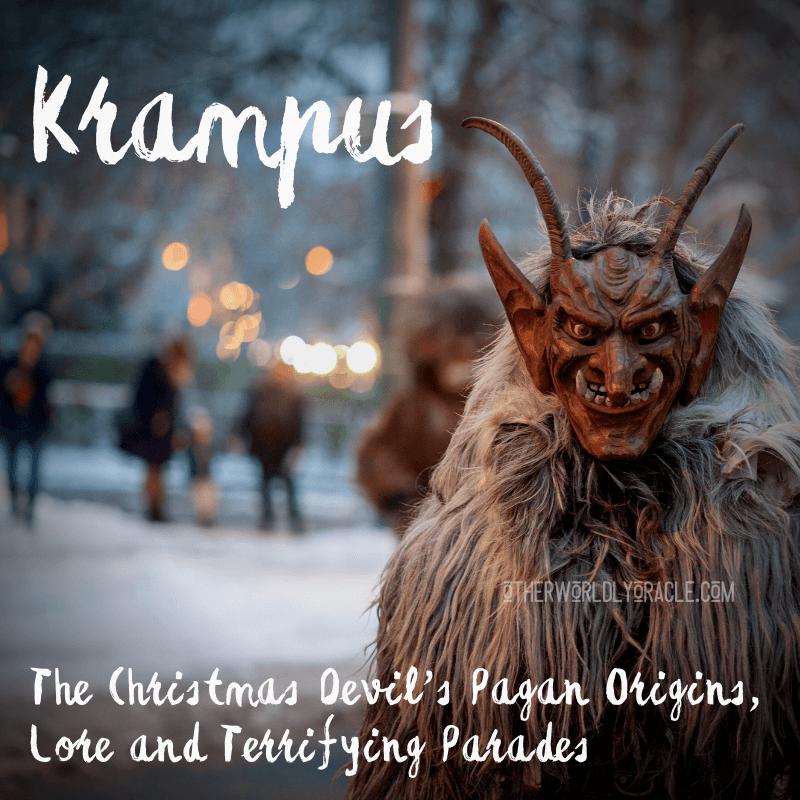 Krampus the Christmas Devil: His Pagan Origins and Modern Parades