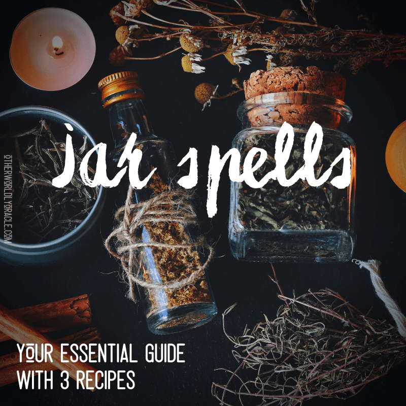 Jar Spells: Your Essential Guide to Making Magick in a JAR