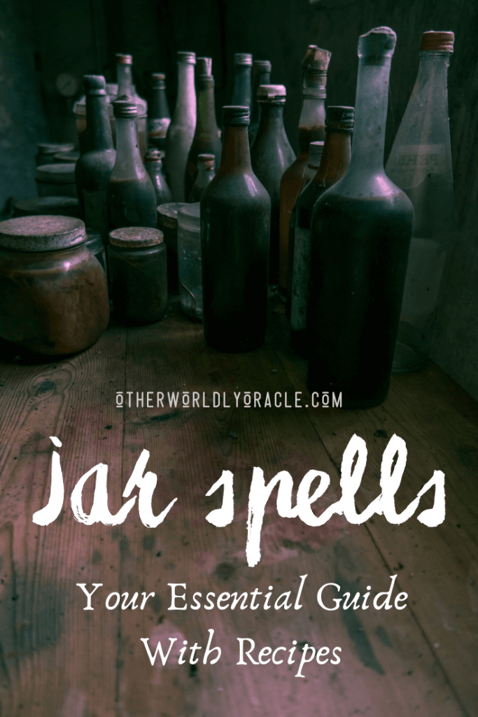 Jar Spells: YOUR Essential Guide to Money, Love and Protection Jars & More!