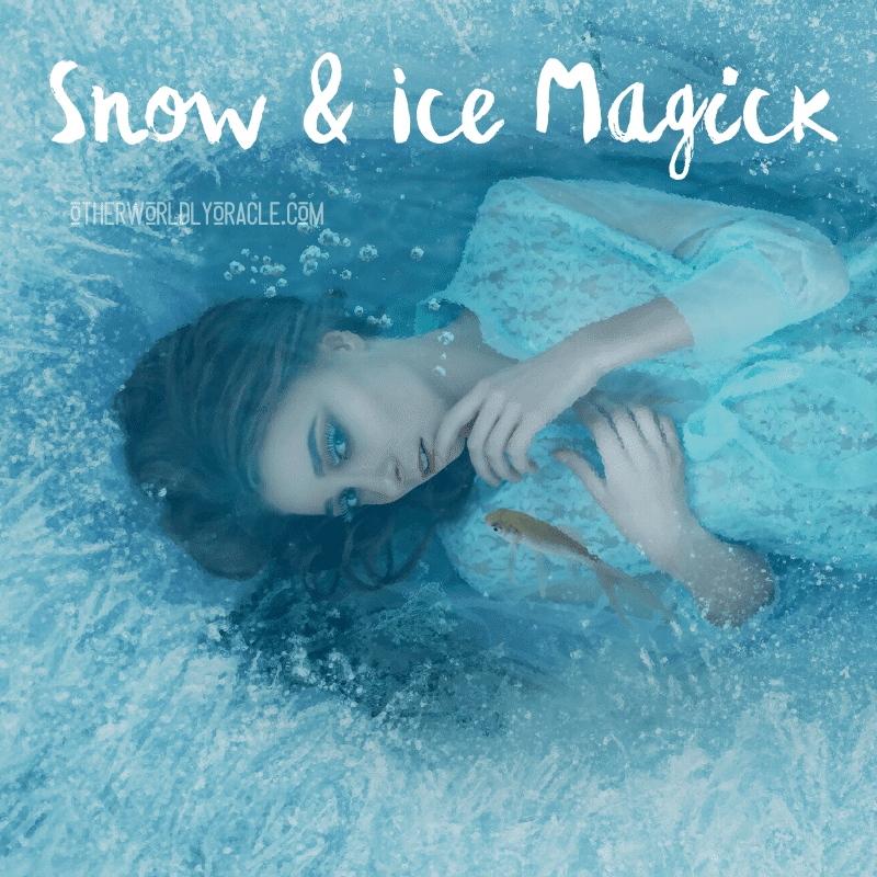 Snow Spells: How to Make Magick With Snow, Ice, and Hail