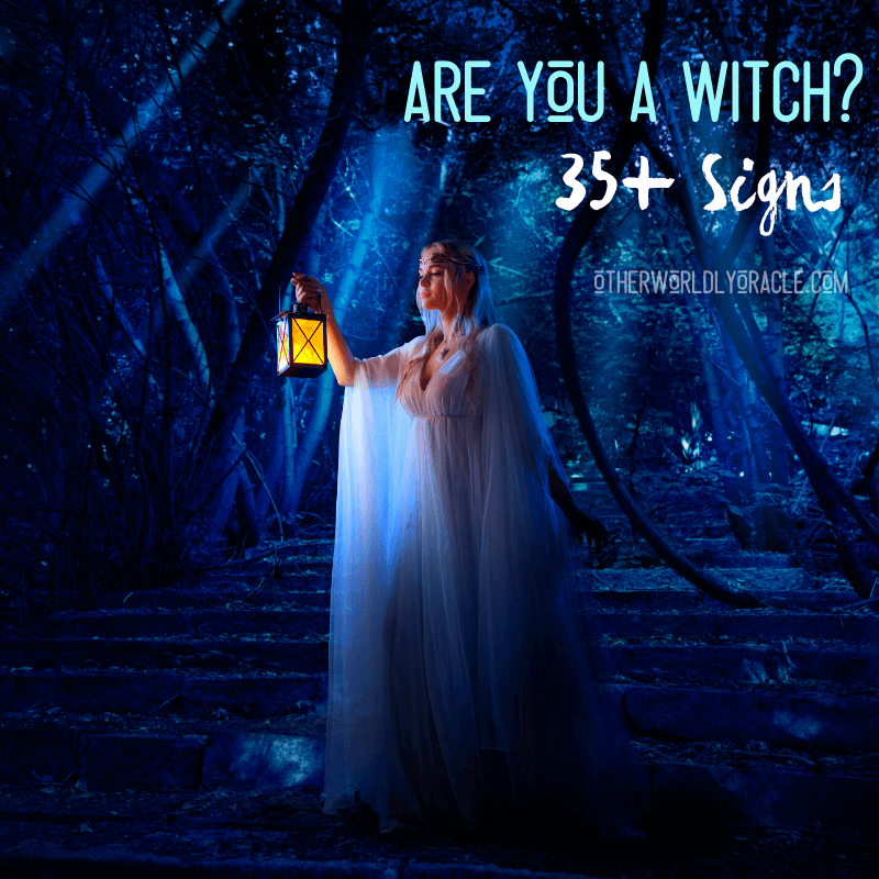 Am I A Witch? 35+ Signs You're a Witch at Heart and In Your Soul
