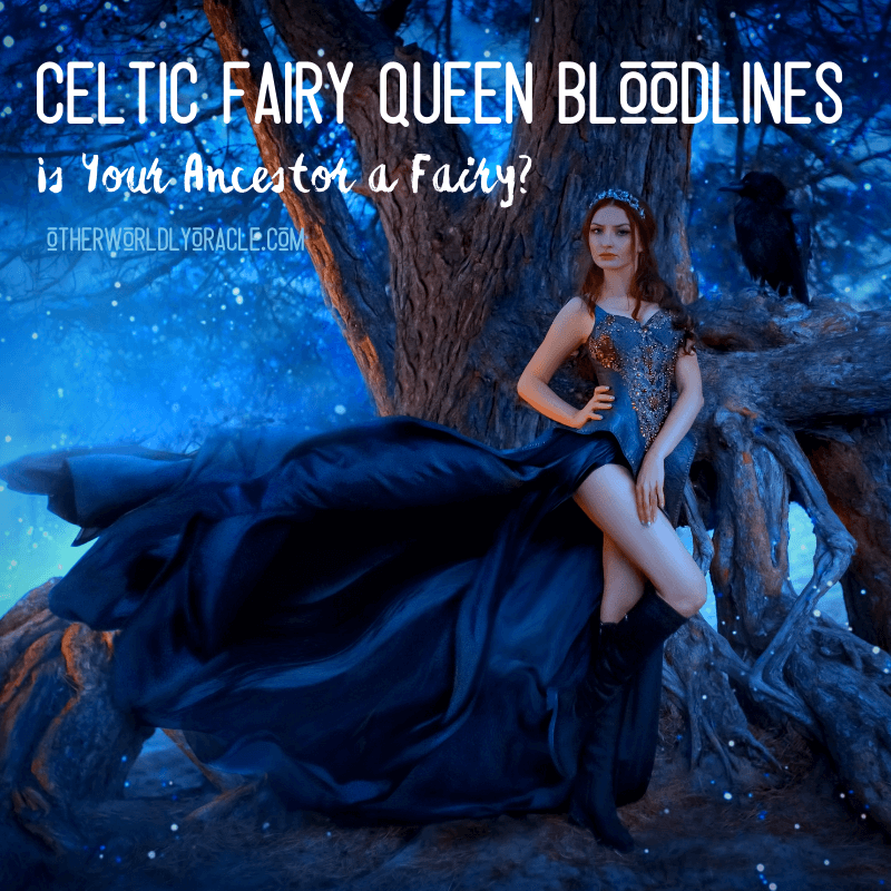 Celtic Fairy Queen Bloodlines: Do You Descend from a Fairy? Find Out!