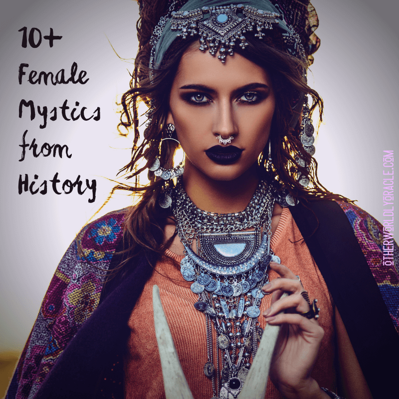 10 Female Mystics from History: Druidesses, Volvas and Nuns