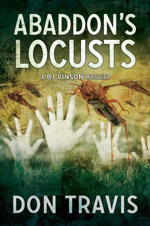 Abaddon's Locusts - Don Travis