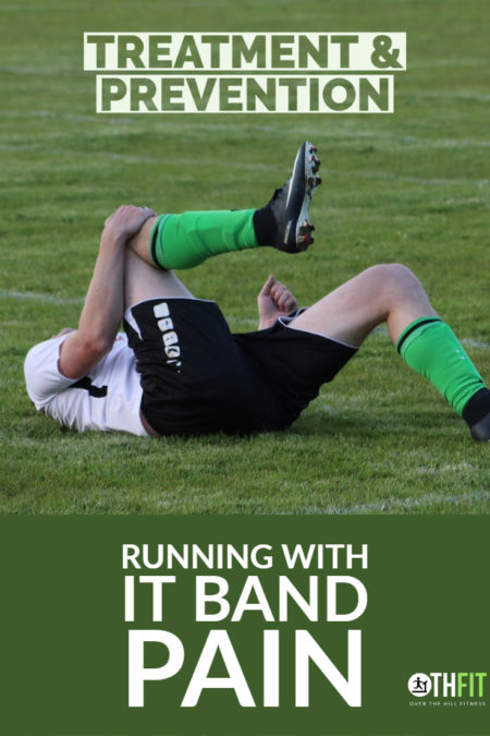 IT Band Pain affects many runners and can be difficult to treat. Learn to how prevent it. recover from it, and how to run with it band pain. #running #ITBS #runninginjury