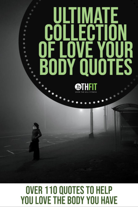 Our ultimate collection of love your body quotes brings together 110+ quotes from celebrities, bloggers, and writers. I hope that they inspire you to love and accept the body you have. #quotes #motivation #bodyacceptance