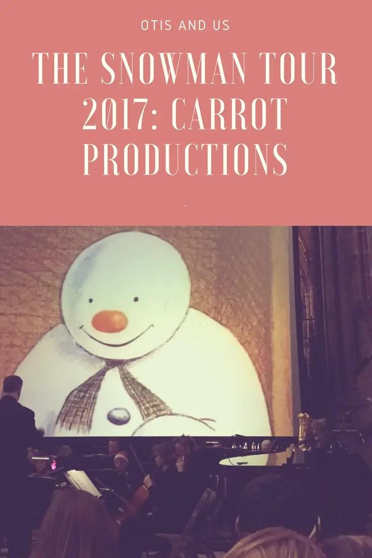 The Snowman Tour 2017: Carrot Productions