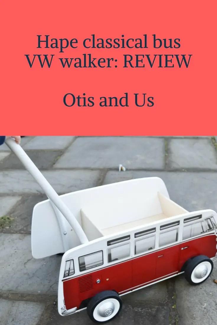 Hape classical bus VW walker: REVIEW