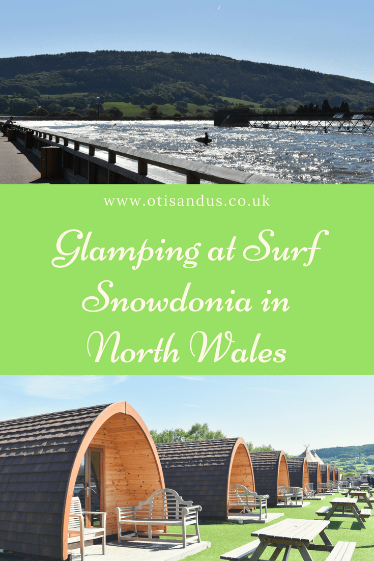 Glamping at Surf Snowdonia