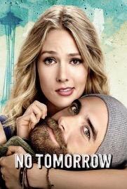 When Will No Tomorrow Season 2 Be on Netflix? Netflix Release Date?