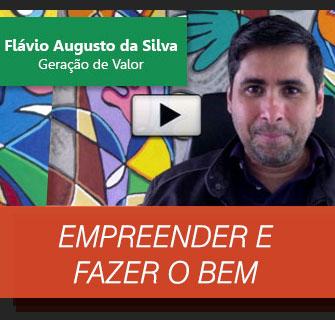 [Social] Eu apoio o Geração de Valor de Flávio Augusto da Silva
