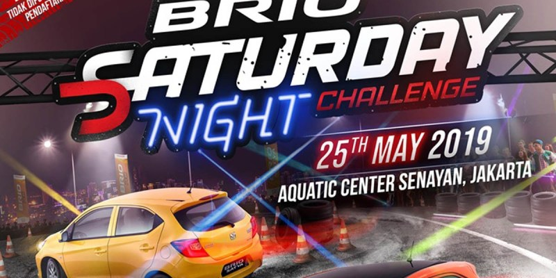 Brio Saturday Night Challenge 2019 Diundur Hingga Juni 2019
