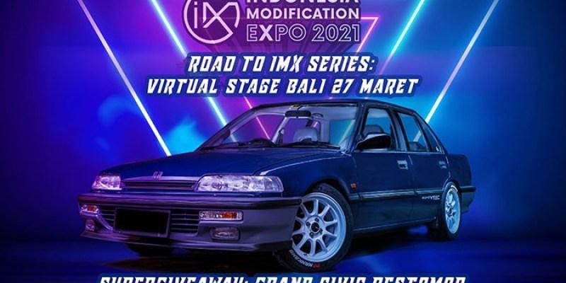 Road to IMX Virtual Stage Bali 2021 Berjalan Sukses