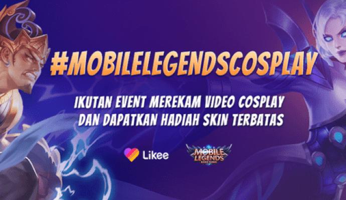 Likee dan Mobile Legends Saling Kolaborasi Adakan Serangkaian Kompetisi