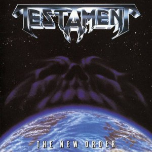 TESTAMENT_the_new_order