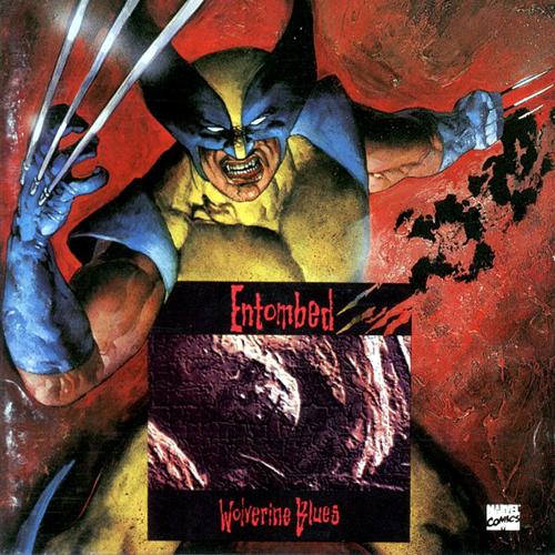 ENTOMBED_Wolverine Blues