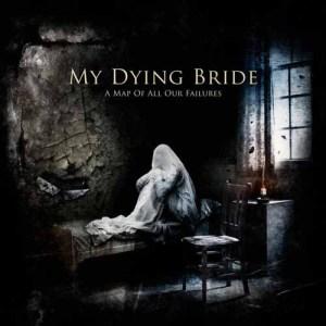 MY_DYING_BRIDE_AMapOfAllOurFailures