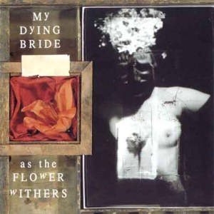 MY_DYING_BRIDE_AsTheFlowerWithers