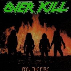 OVERKILL_FeeltheFire