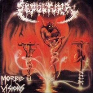 SEPULTURA_MorbidVision