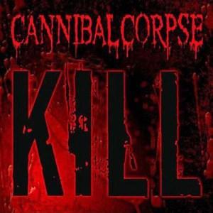 CANNIBALCORPSE_Kill