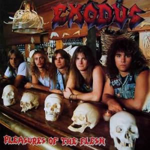 EXODUS_PleasuresOfTheFlesh