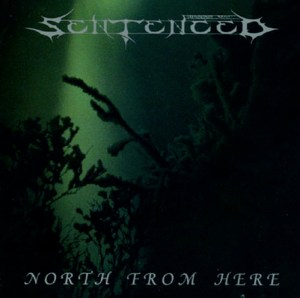 SENTENCED_NorthFromHere