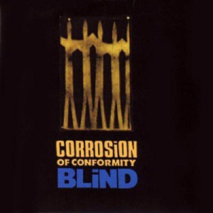 CORROSION_OF_CONFORMITY_Blind
