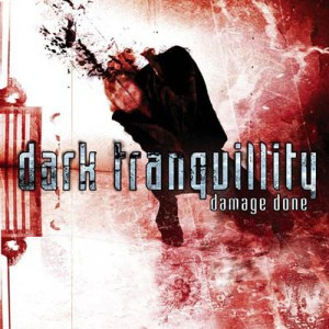 DARK_TRANQUILLITY_Damage_Done
