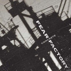 FEAR_FACTORY_Concrete