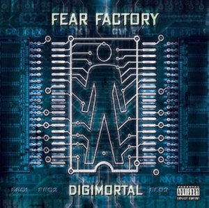 FEAR_FACTORY_Digimortal