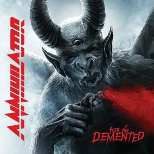 ANNIHILATOR_For_the_Demented