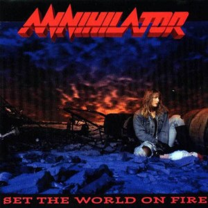 ANNIHILATOR_Set_the_World_on_Fire
