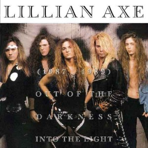 LILLIAN_AXE_1987_1989_Out_of_the_Darkness_nto_the_Light