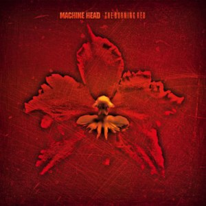 MACHINE_HEAD_The_Burning_Red