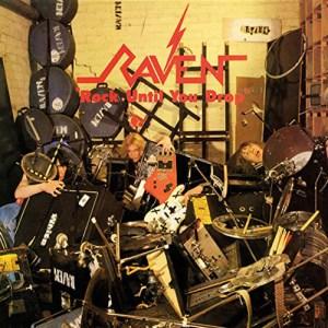 RAVEN_Rock_Until_You_Drop