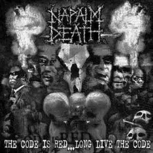NAPALM_DEATH_The Code Is Red..._Long_Live_the_Code