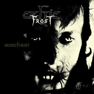 CELTIC_FROST_Monotheist