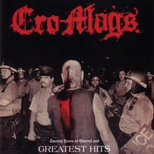 CRO-MAGS_Twenty_Years_of_Quarrel_and_Greatest_Hits