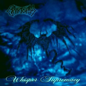 CRYPTOPSY_Whisper_Supremacy