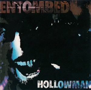 ENTOMBED_Hollowman