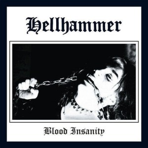HELLHAMMER_Blood_Insanity