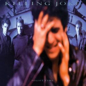 KILLING_JOKE_Night_Time