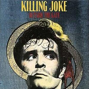 KILLING_JOKE_Outside_the_Gate